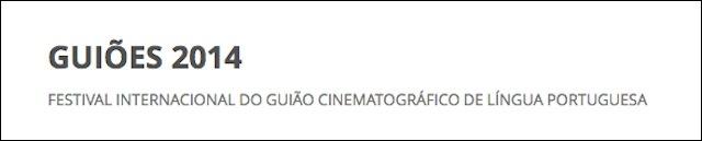 Guiões 2014 – 1º Festival Internacional do Guião Cinematográfico de Língua Portuguesa